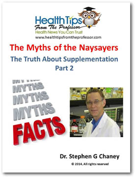The Myths of The Naysayers: The Truth About Supplementation