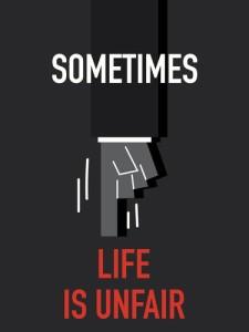 life-is-sometimes-unfair